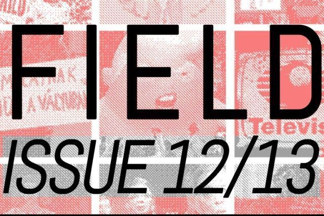 Field Issue 12/13