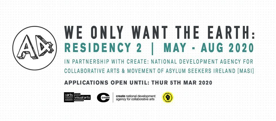 We Only Want the Earth: Artist Residency 2