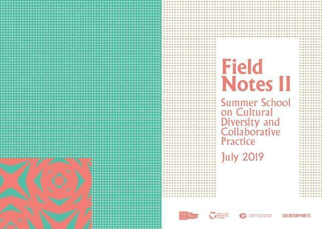 Field Notes II: Summer School on Cultural Diversity and Collaborative Practice