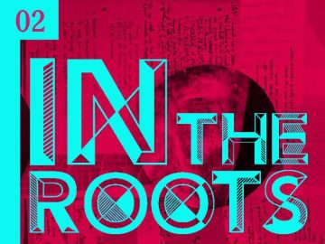 Networks of Solidarity: In The Roots