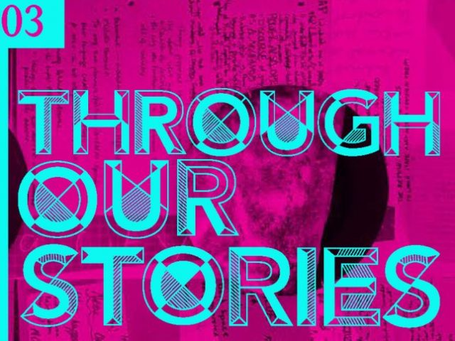 Networks of Solidarity: Through Our Stories